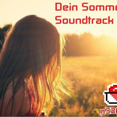 Dein Sommer-Soundtrack 2018?