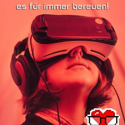 Wer jetzt VR verpasst, wird es für immer bereuen