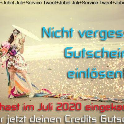 Jubel Juli - Gutschein einlösen nicht vergessen!