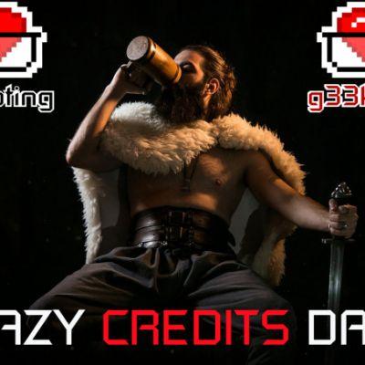 CRAZY CREDITS DAYS